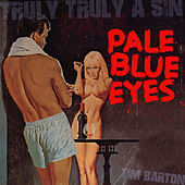 Pale Blue Eyes von Tim Barton