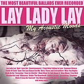 Lay Lady Lay - My Acoustic Moods de Acoustic Moods Ensemble