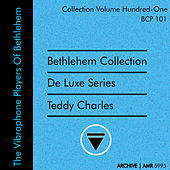 Deluxe Series Volume 101 (Bethlehem Collection): The Vibraphone Players of Bethlehem, Volume 1 de Teddy Charles