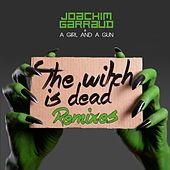 The Witch Is Dead (Remixes) by Joachim Garraud