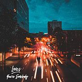 You're Somebody by Lanes