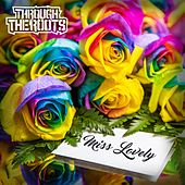 Miss Lovely by Through The Roots