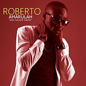 Amarulah (Ash Dance ReFix) von Roberto