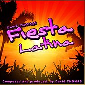 Fiesta Latina de David Thomas