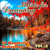 Music for Dreaming Vol. III by Various Artists