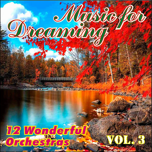 Music for Dreaming Vol. III von Various Artists