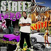 Street Fame by The Big Log