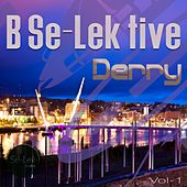 B Se-Lek Tive Derry, Vol. 1 von Various Artists