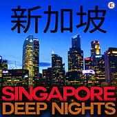 Singapore Deep Nights by Various Artists