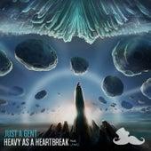 Heavy as a Heartbreak by Just a Gent
