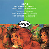 Elgar: The Wand Of Youth Suites; Songs From The Starlight Express; Dream Children by Various Artists