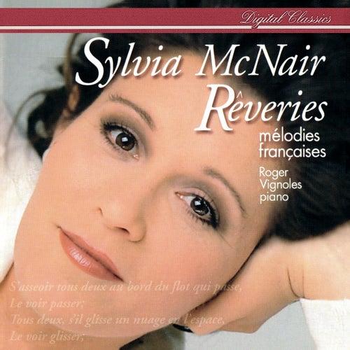 Rêveries - Mélodies françaises by Sylvia McNair
