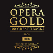 Opera Gold - 100 Great Tracks von Various Artists