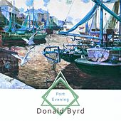 Port Evening by Donald Byrd