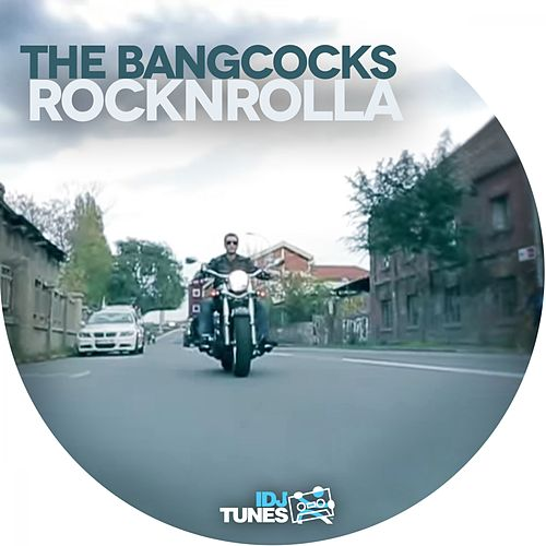 Rock'n'Rolla by The Bangcocks