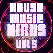 House Music Virus, Vol. 5 - EP by Various Artists