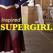 Inspired By 'Supergirl' de Various Artists