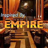 Inspired By 'Empire' by Various Artists