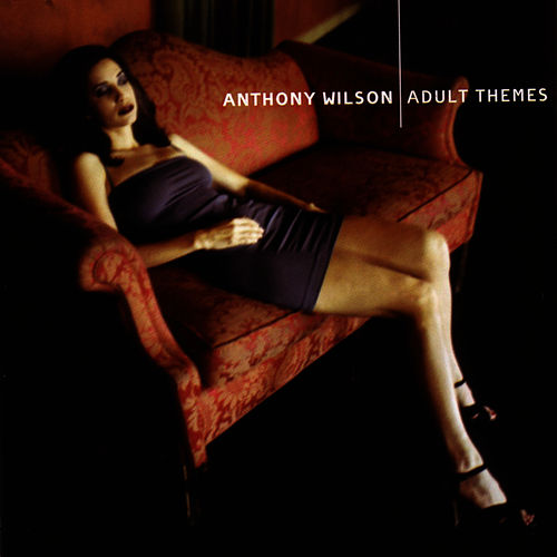 Adult Themes by Anthony Wilson