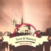 Touch Of Romance von Kenny Burrell