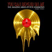You Can Depend On Me Part 2 by Various Artists