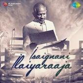 Isaignani Ilaiyaraaja - Tamil by Various Artists