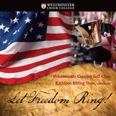 Let Freedom Ring de Westminster Concert Bell Choir