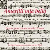 Amarilli mia bella by Various Artists