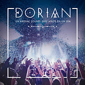 En Arenal Sound: Diez Años en un Día (En Directo) de Dorian