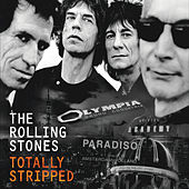 Totally Stripped (Live) by The Rolling Stones