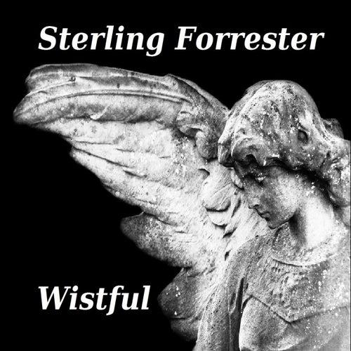 Wistful by Sterling Forrester