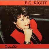 Trouble by E.G. Kight