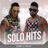 Solo Hits de Sonny & Vaech