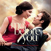 Me Before You (Original Motion Picture Soundtrack) by Various Artists