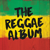 The Reggae Album by Various Artists