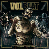 Seal The Deal & Let's Boogie (Deluxe) van Volbeat