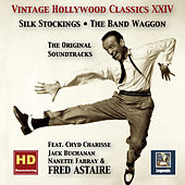 Vintage Hollywood Classics, Vol. 24: Silk Stockings & The Band Wagon – The Complete Soundtracks (feat. Fred Astaire) [Remastered 2016] de Fred Astaire