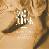 Wenn du schläfst (Marcapasos Remix) von Max + Johann