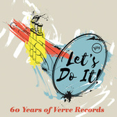 Let's Do It: 60 Years Of Verve Records by Various Artists