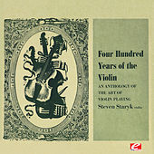 Four Hundred Years of the Violin - An Anthology of the Art of Violin Playing, Vol. 3 (Digitally Remastered) de Various Artists