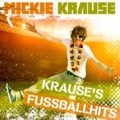Krause's Fussballhits von Mickie Krause