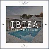 Ibiza Pool Party, Vol. 03 - EP by Various Artists