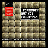 Forbidden but Not Forgotten , Vol. 5 by Various Artists