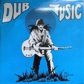 Dub Jusic by Junia Walker AllStars