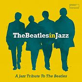 The Beatles in Jazz de Various Artists
