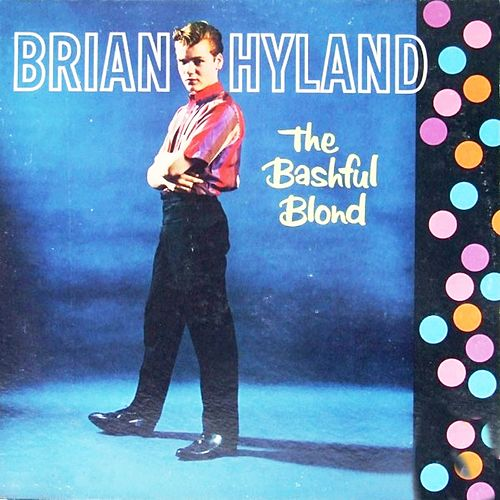 The Bashful Blond by Brian Hyland