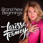 Brand New Beginnings by Larissa Tormey