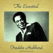 The Essential Freddie Hubbard (All Tracks Remastered) by Freddie Hubbard