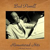 Remastered Hits (All Tracks Remastered) de Bud Powell