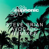 Avocado (Remixes) von Steve Brian